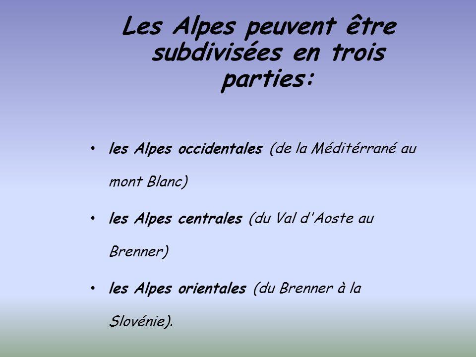 Les Alpes peuvent être subdivisées en trois parties: