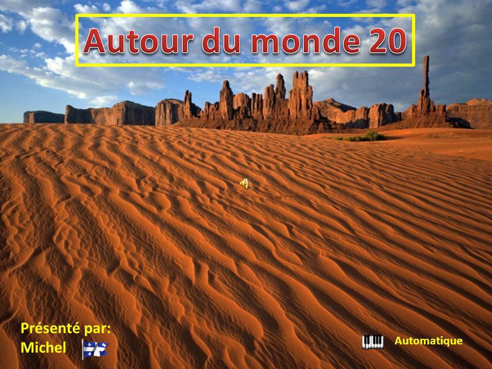 Automatique Présenté par: Michel Autour du monde 20