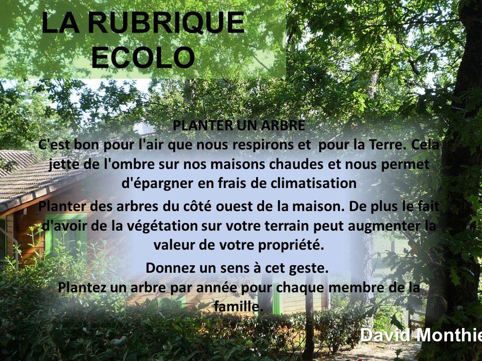 LA RUBRIQUE ECOLO David Monthieux