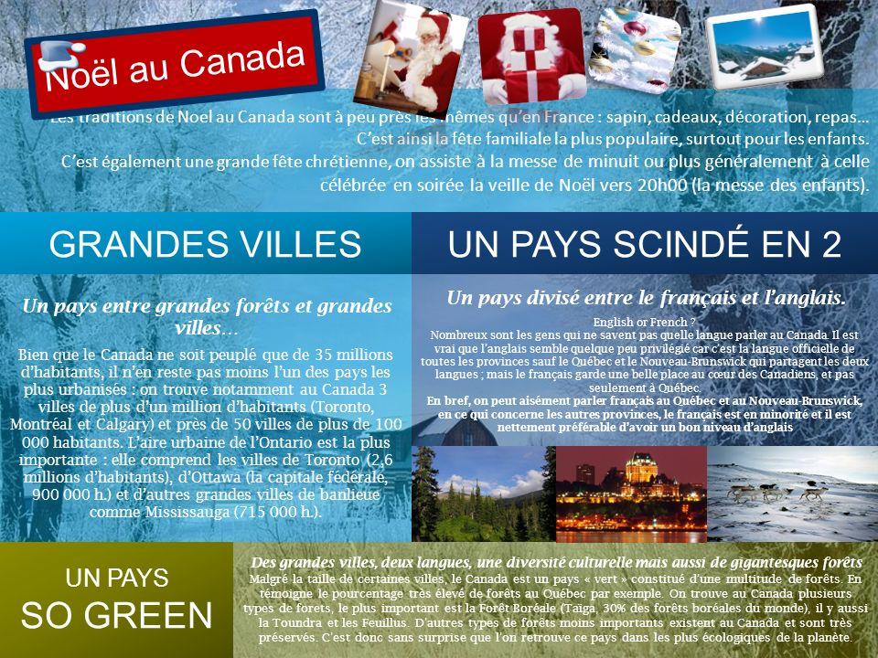 Noël au Canada GRANDES VILLES UN PAYS SCINDÉ EN 2 SO GREEN UN PAYS