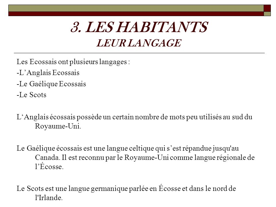 3. LES HABITANTS LEUR LANGAGE