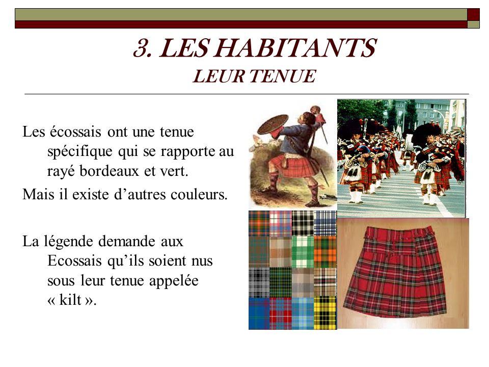 3. LES HABITANTS LEUR TENUE