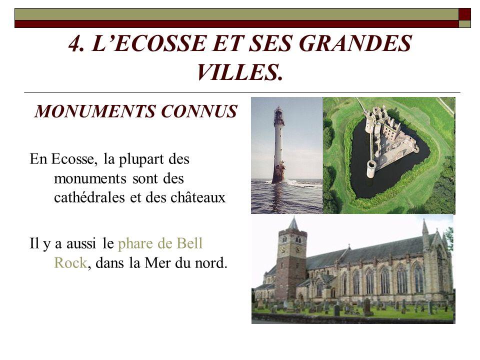 4. L'ECOSSE ET SES GRANDES VILLES.