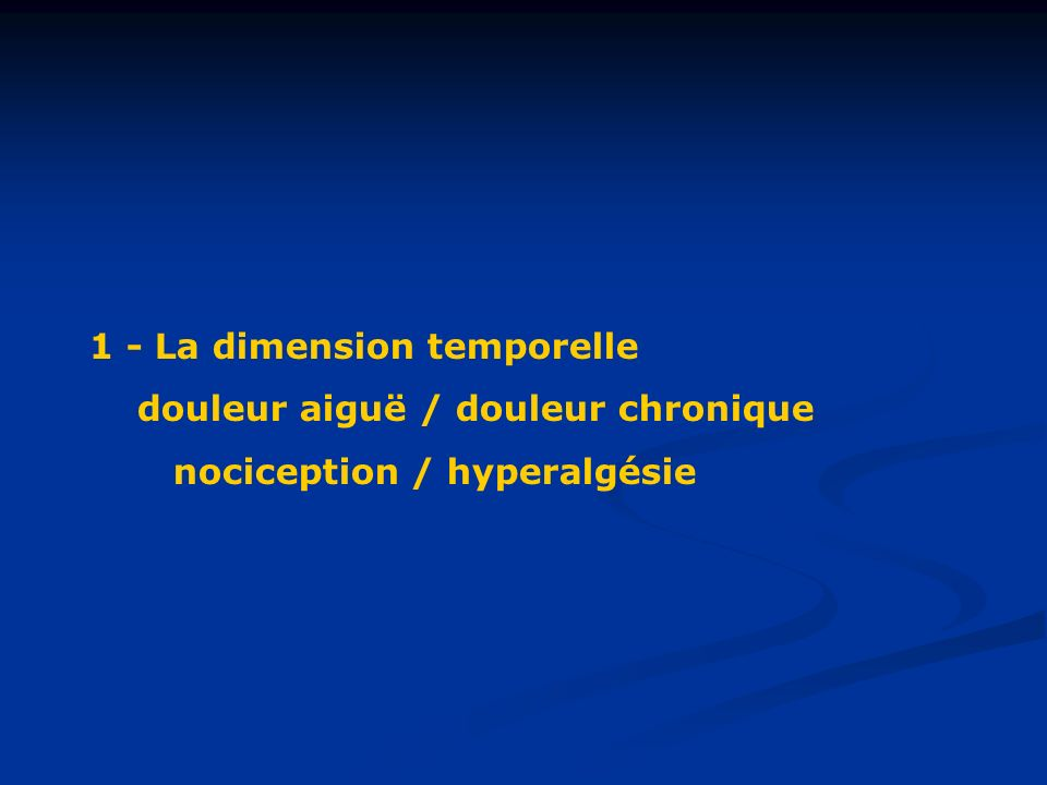1 - La dimension temporelle