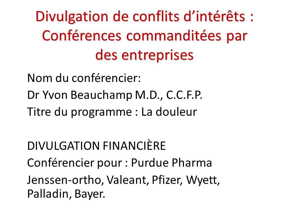 Divulgation de conflits d'intérêts : Conférences commanditées par des entreprises