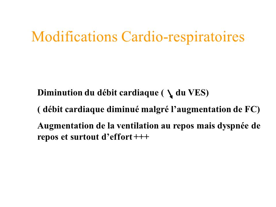 Modifications Cardio-respiratoires