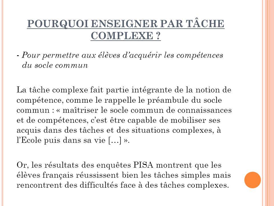 POURQUOI ENSEIGNER PAR TÂCHE COMPLEXE
