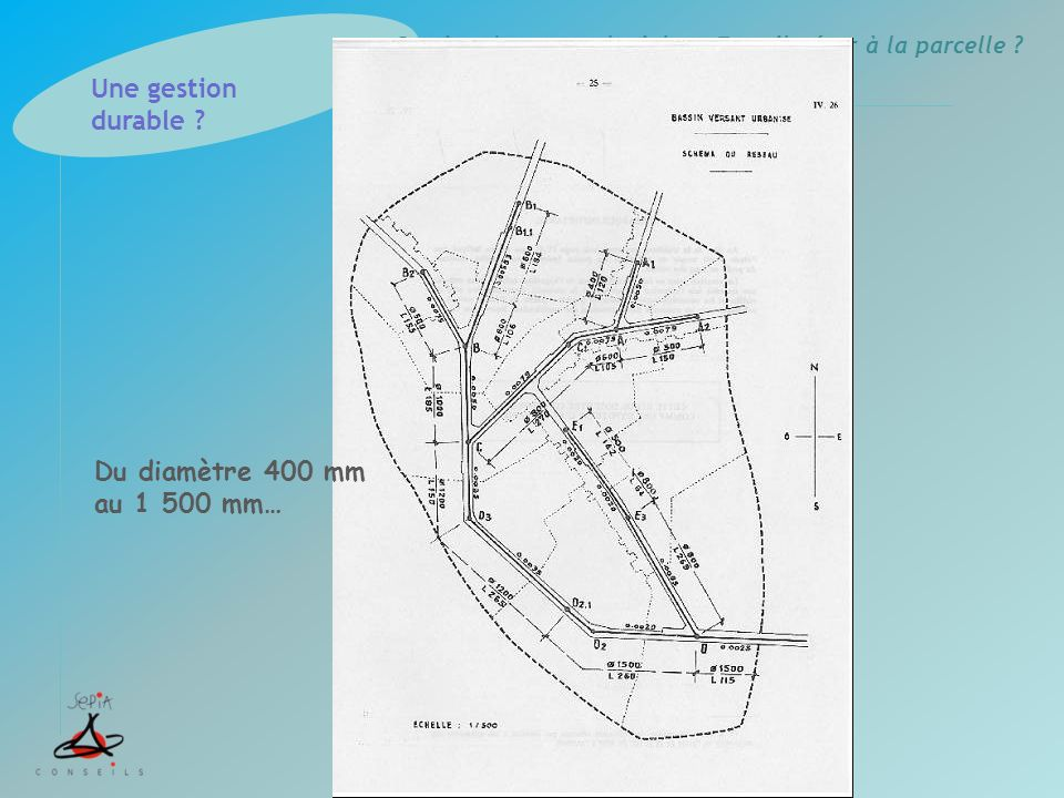 Une gestion durable Du diamètre 400 mm au 1 500 mm…
