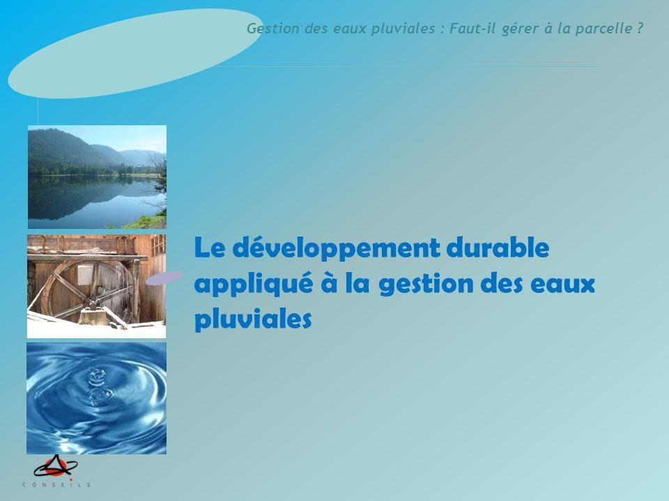 Le développement durable appliqué à la gestion des eaux pluviales
