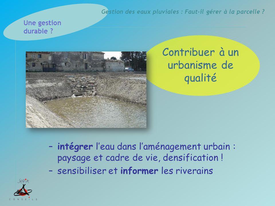 Contribuer à un urbanisme de qualité