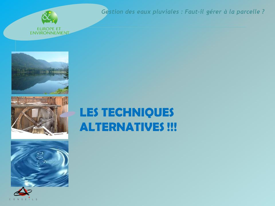 LES TECHNIQUES ALTERNATIVES !!!
