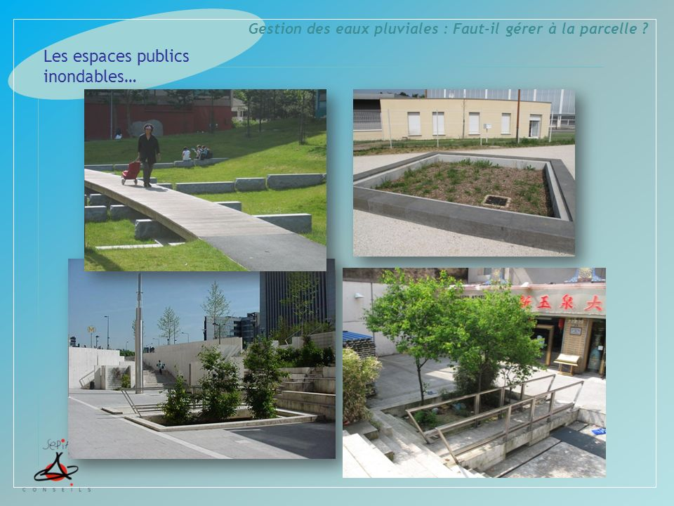 Les espaces publics inondables…