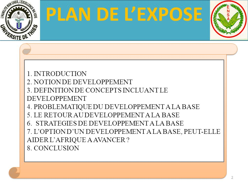 PLAN DE L'EXPOSE 1. INTRODUCTION 2. NOTION DE DEVELOPPEMENT