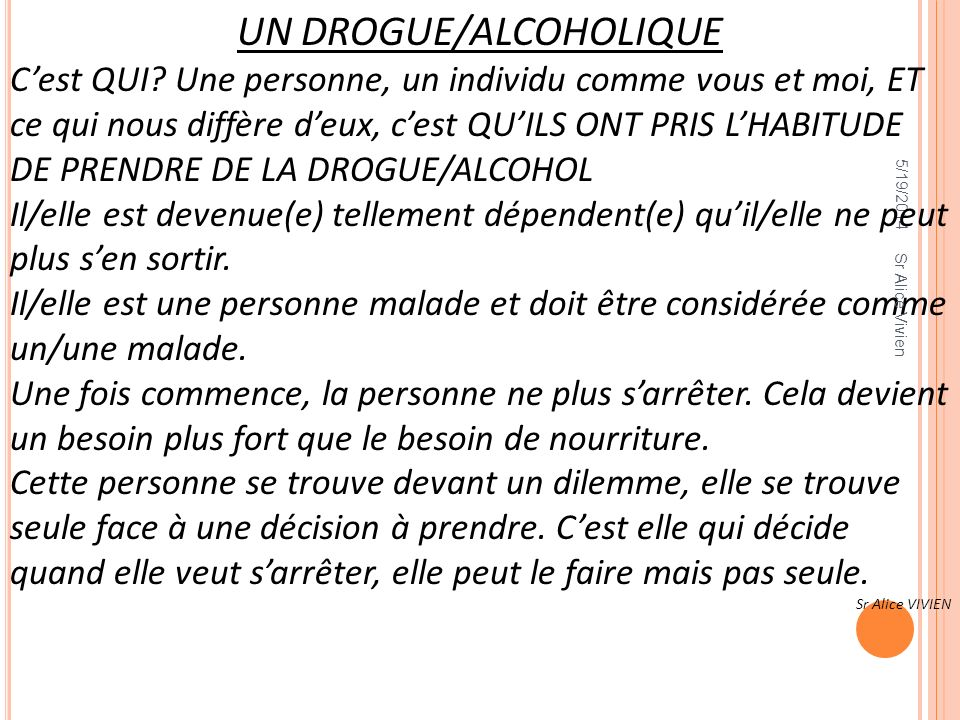 UN DROGUE/ALCOHOLIQUE