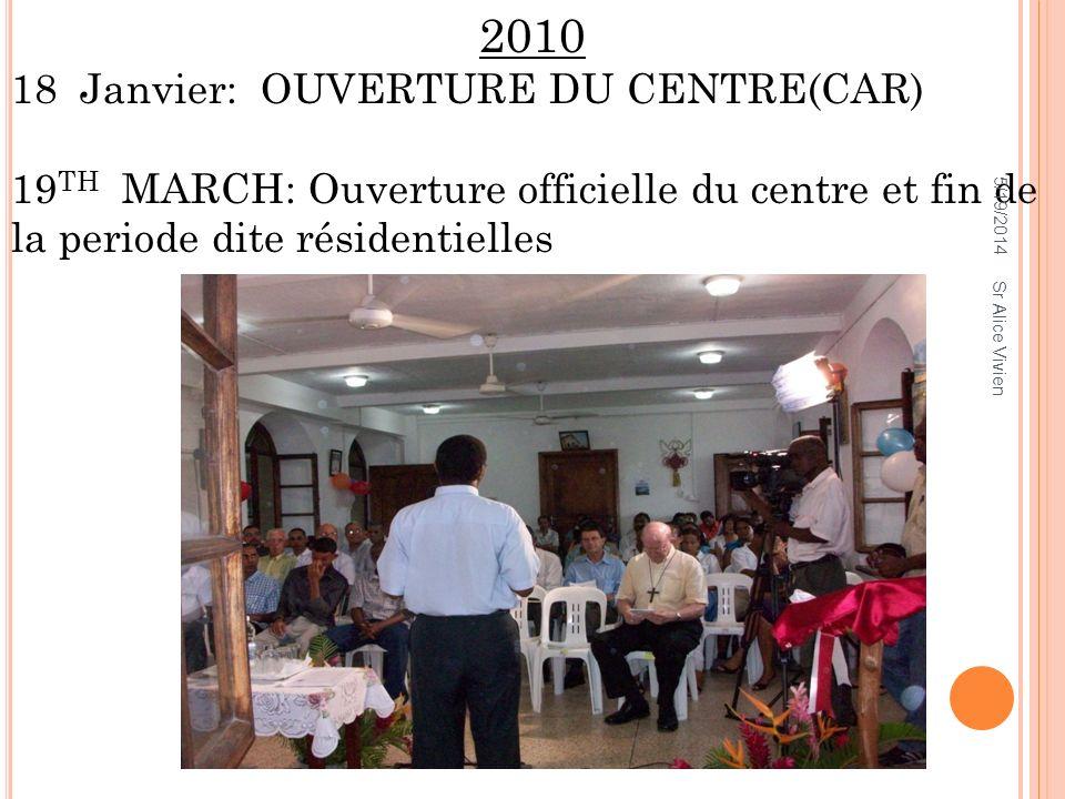 2010 18 Janvier: OUVERTURE DU CENTRE(CAR)