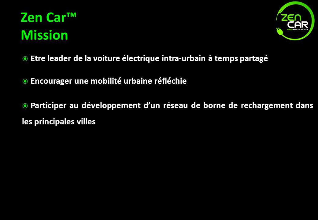 Zen Car™ Mission Etre leader de la voiture électrique intra-urbain à temps partagé. Encourager une mobilité urbaine réfléchie.