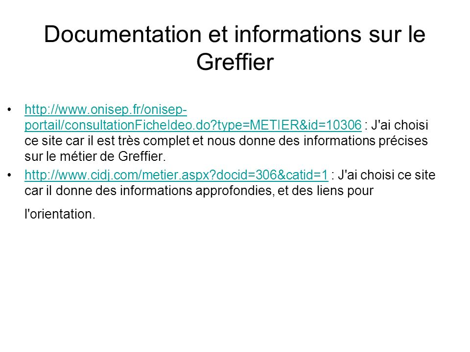Documentation et informations sur le Greffier