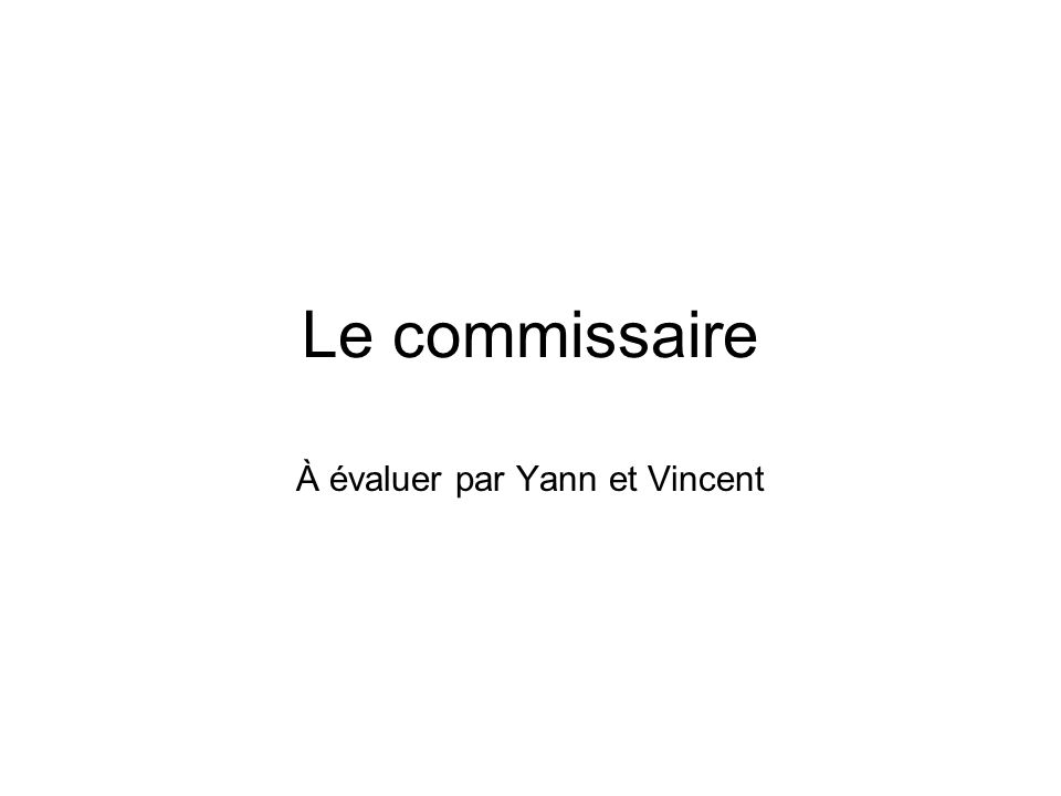 À évaluer par Yann et Vincent