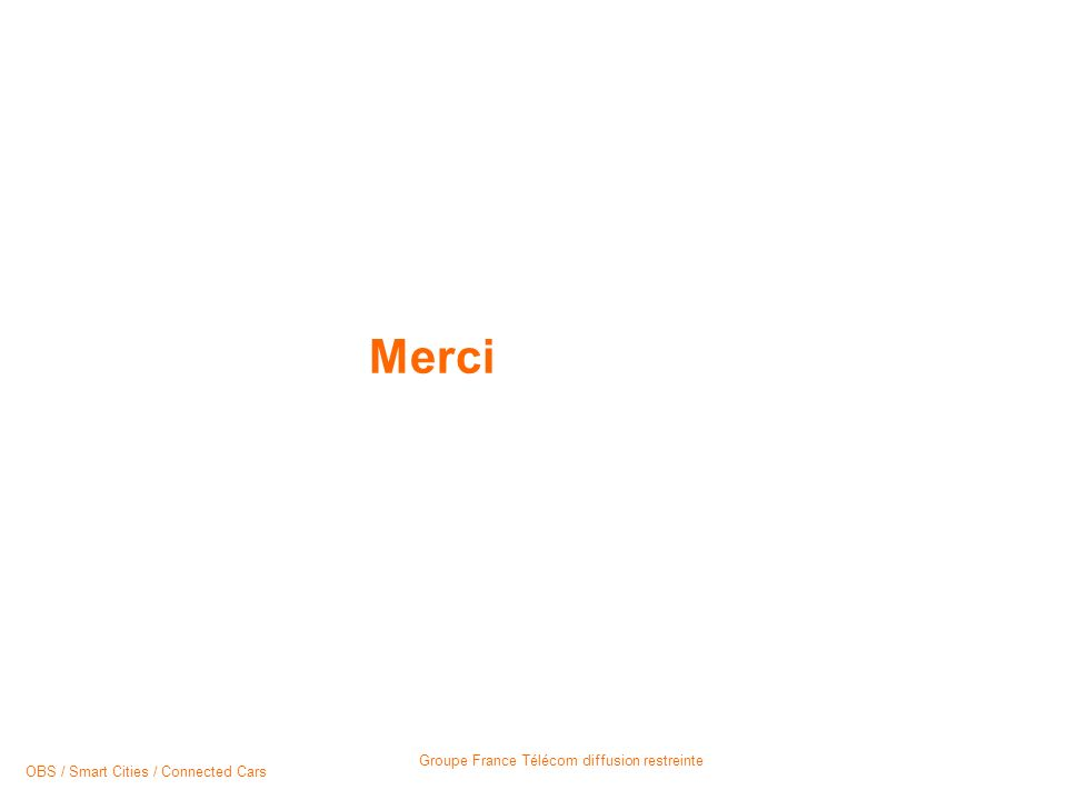 Merci presentation title OBS / Smart Cities / Connected Cars