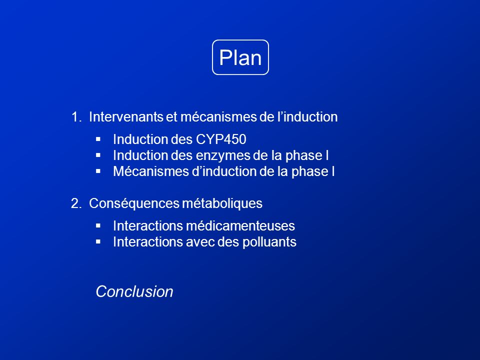 Plan Conclusion Intervenants et mécanismes de l'induction