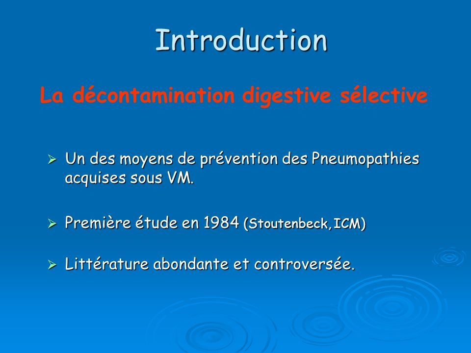 Introduction La décontamination digestive sélective