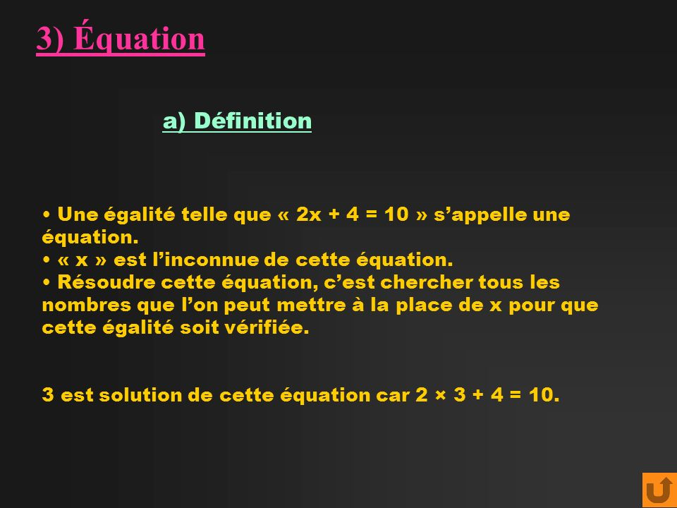 3) Équation a) Définition