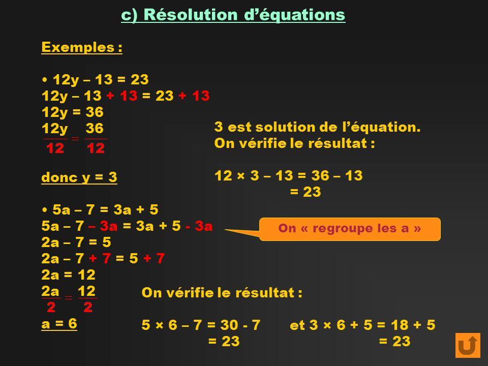 c) Résolution d'équations