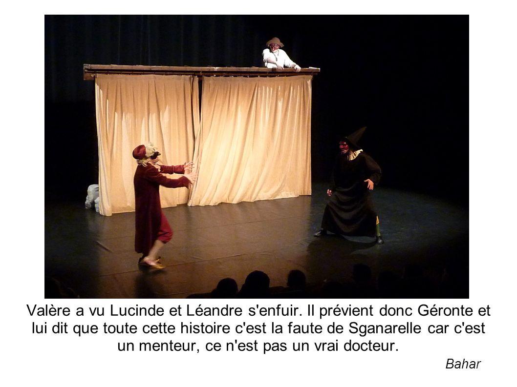 Valère a vu Lucinde et Léandre s enfuir