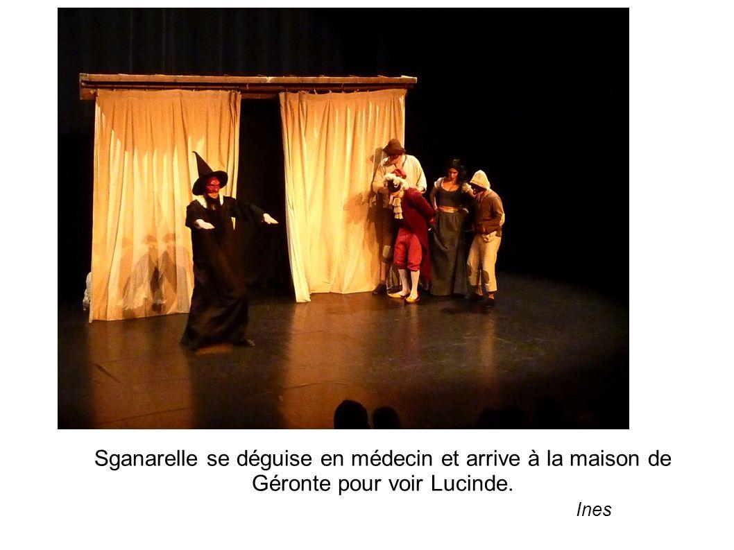 Sganarelle se déguise en médecin et arrive à la maison de Géronte pour voir Lucinde. Ines