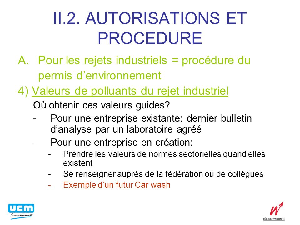 II.2. AUTORISATIONS ET PROCEDURE