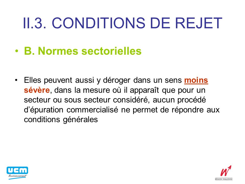 II.3. CONDITIONS DE REJET B. Normes sectorielles