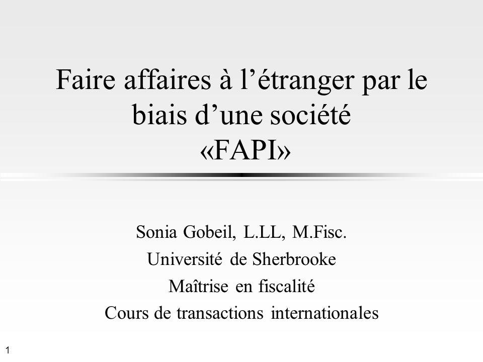 Faire affaires à l'étranger par le biais d'une société «FAPI»