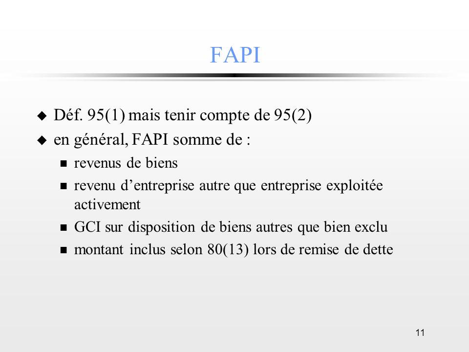 FAPI Déf. 95(1) mais tenir compte de 95(2) en général, FAPI somme de :