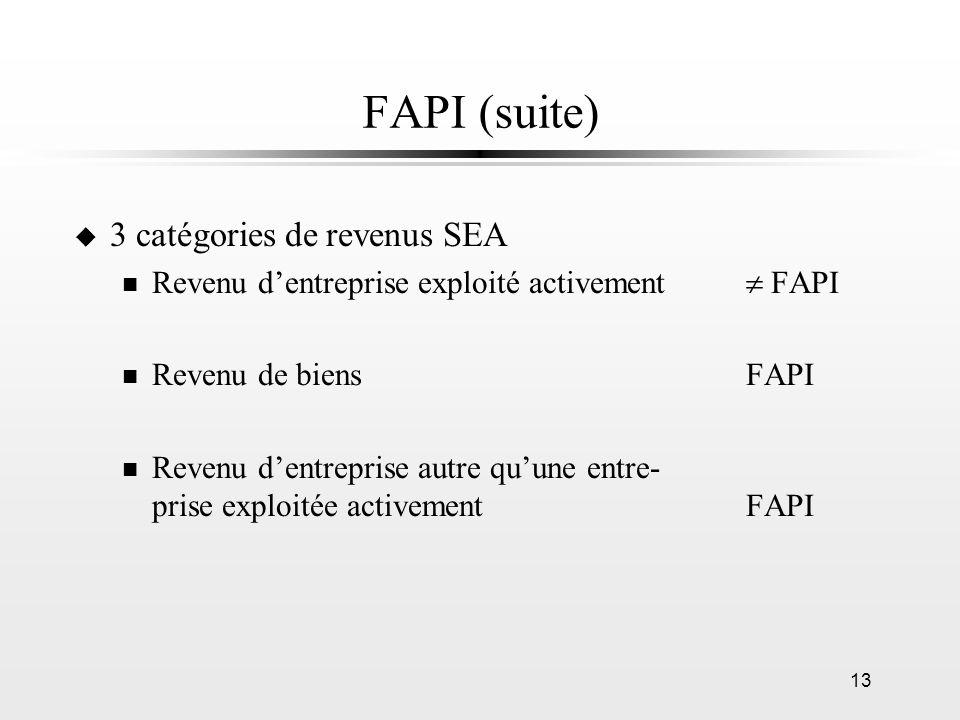 FAPI (suite) 3 catégories de revenus SEA