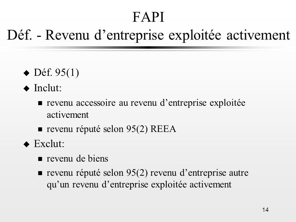 FAPI Déf. - Revenu d'entreprise exploitée activement