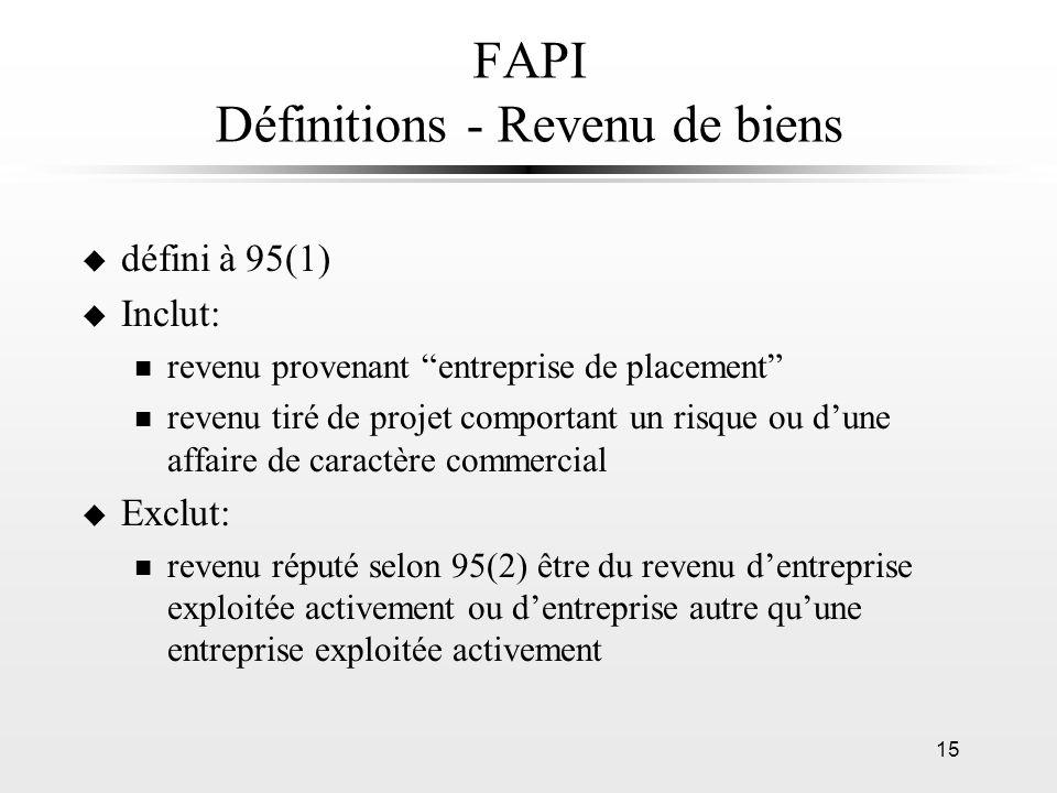 FAPI Définitions - Revenu de biens