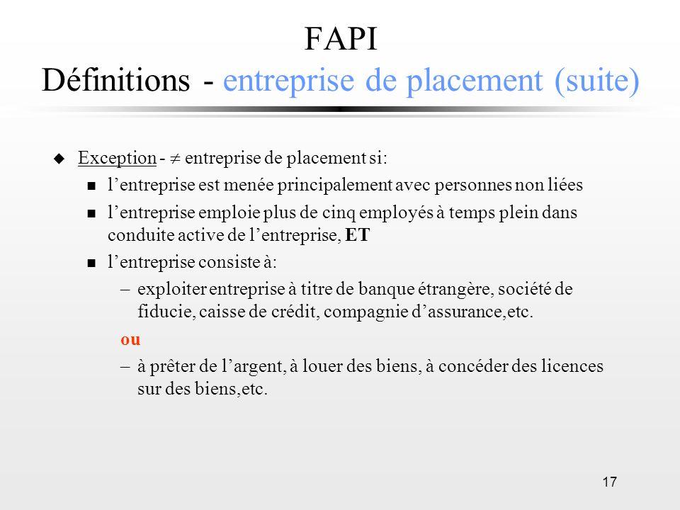 FAPI Définitions - entreprise de placement (suite)