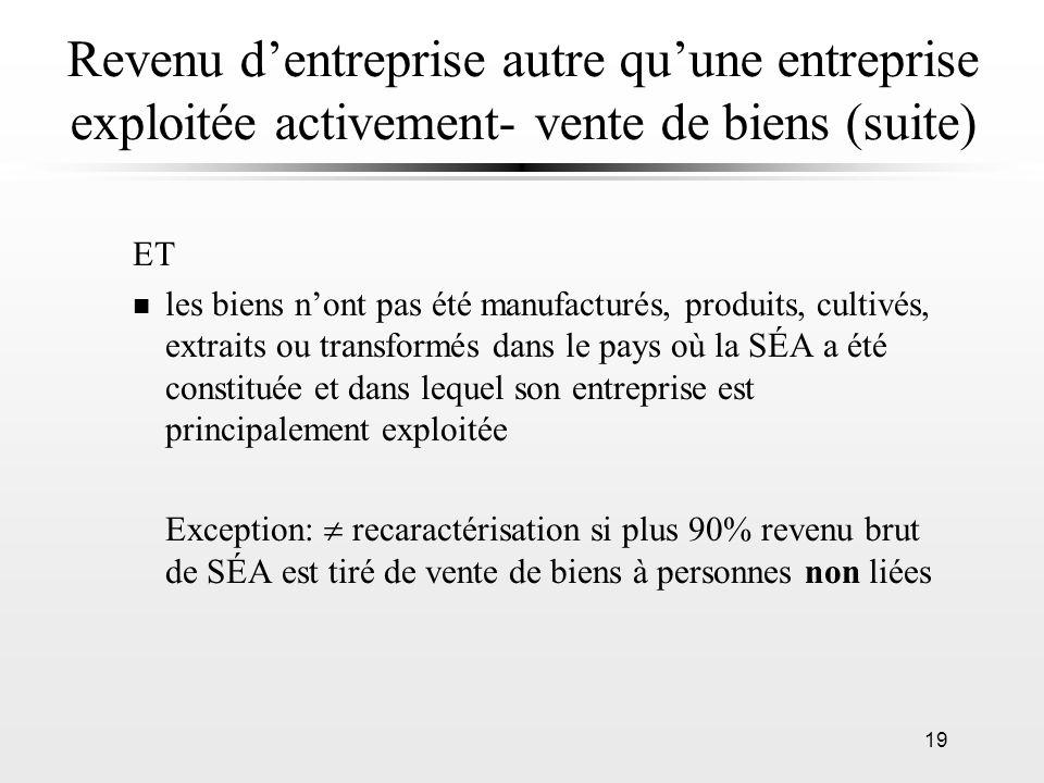 Revenu d'entreprise autre qu'une entreprise exploitée activement- vente de biens (suite)