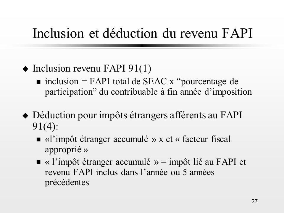 Inclusion et déduction du revenu FAPI