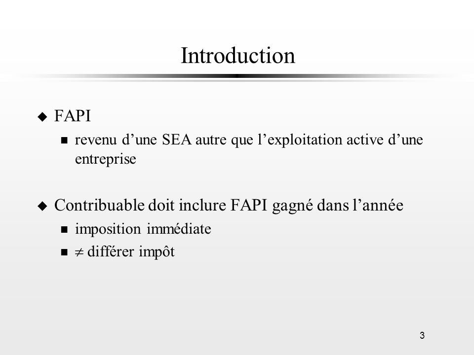 Introduction FAPI Contribuable doit inclure FAPI gagné dans l'année