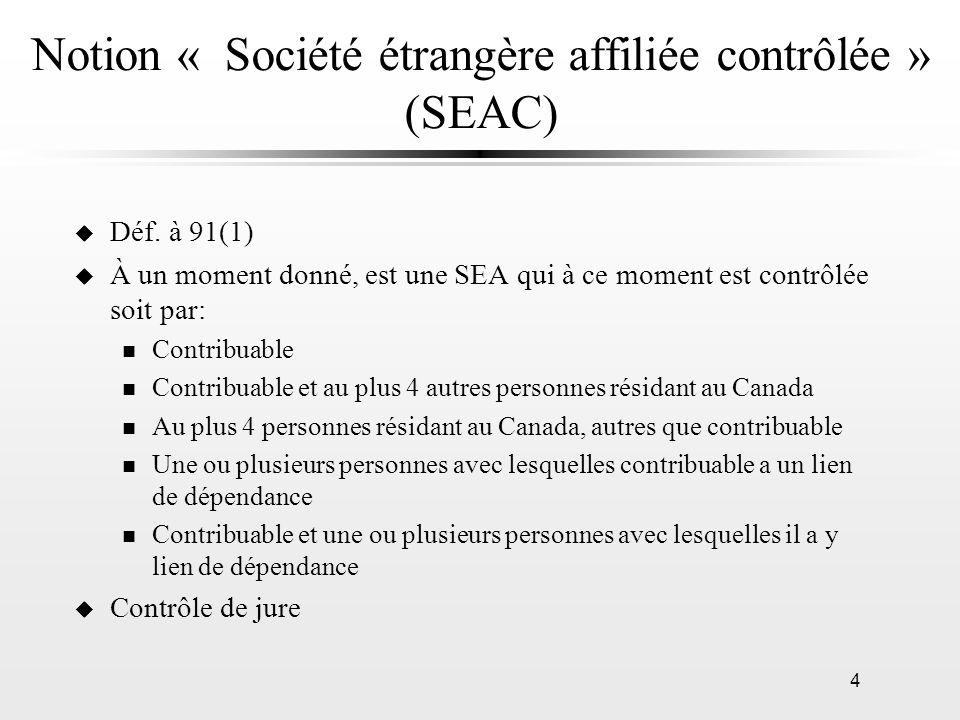 Notion « Société étrangère affiliée contrôlée » (SEAC)