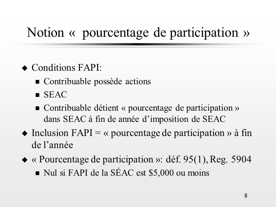 Notion « pourcentage de participation »