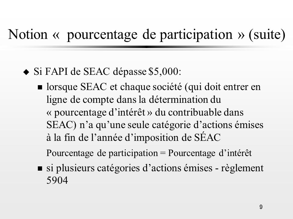 Notion « pourcentage de participation » (suite)