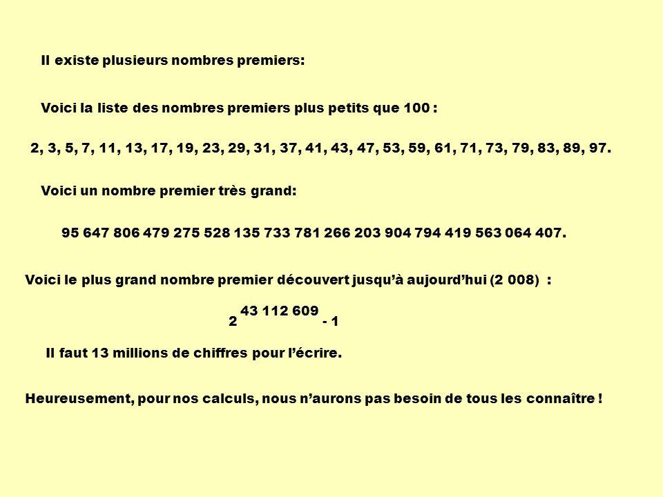 Il existe plusieurs nombres premiers: