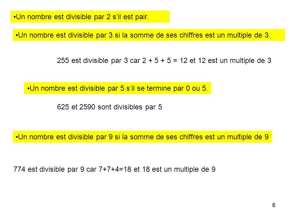 Un nombre est divisible par 2 s'il est pair.