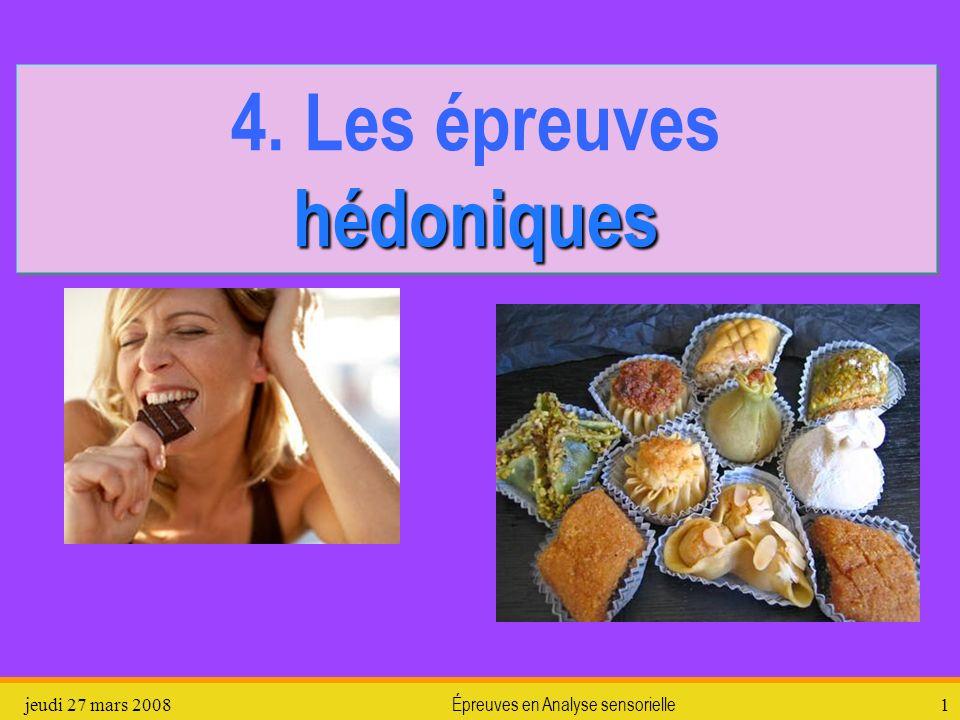 4. Les épreuves hédoniques