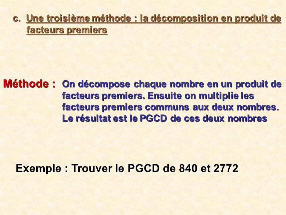 Exemple : Trouver le PGCD de 840 et 2772