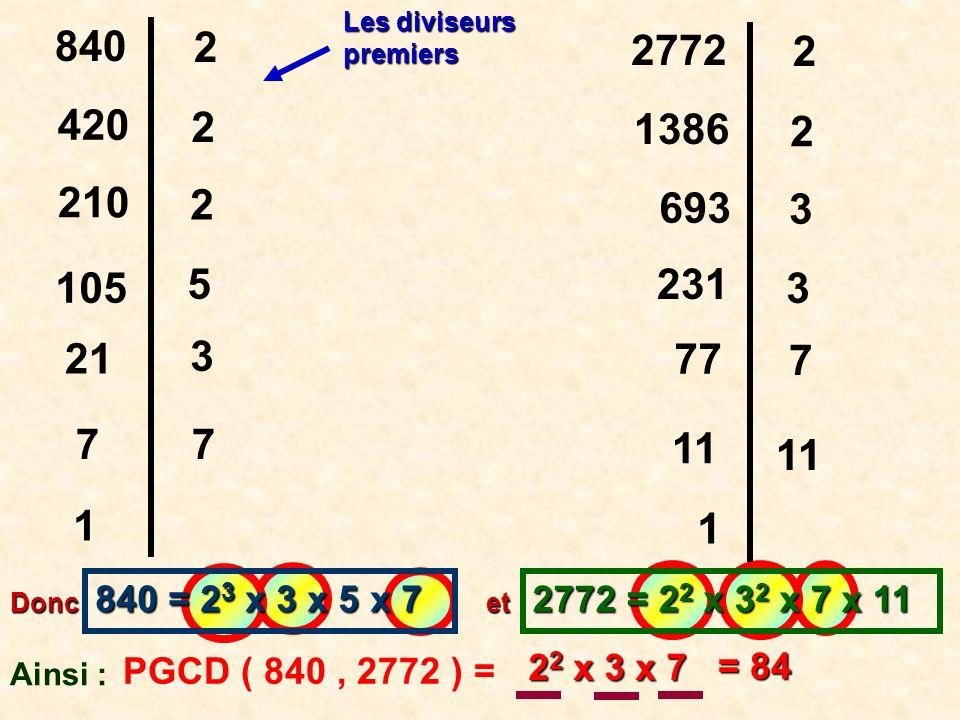 Les diviseurs premiers. 840. 2. 2772. 2. 420. 2. 1386. 2. 210. 2. 693. 3. 105. 5. 231.