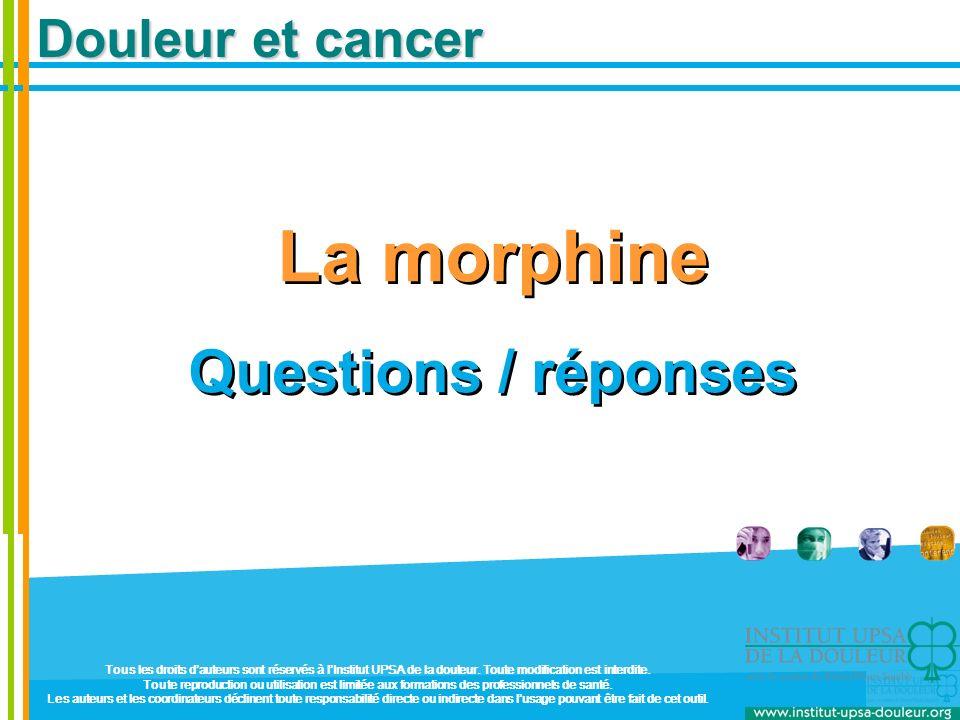 La morphine Questions / réponses Douleur et cancer