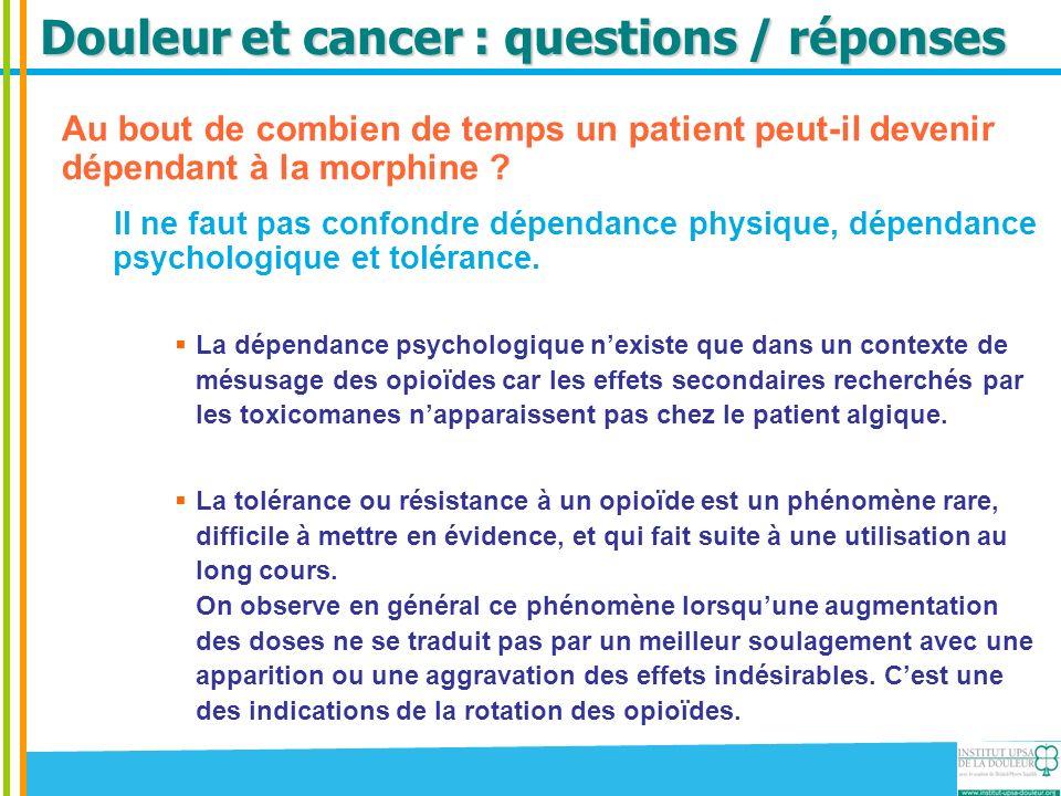 La morphine Questions / réponses Douleur et cancer - ppt